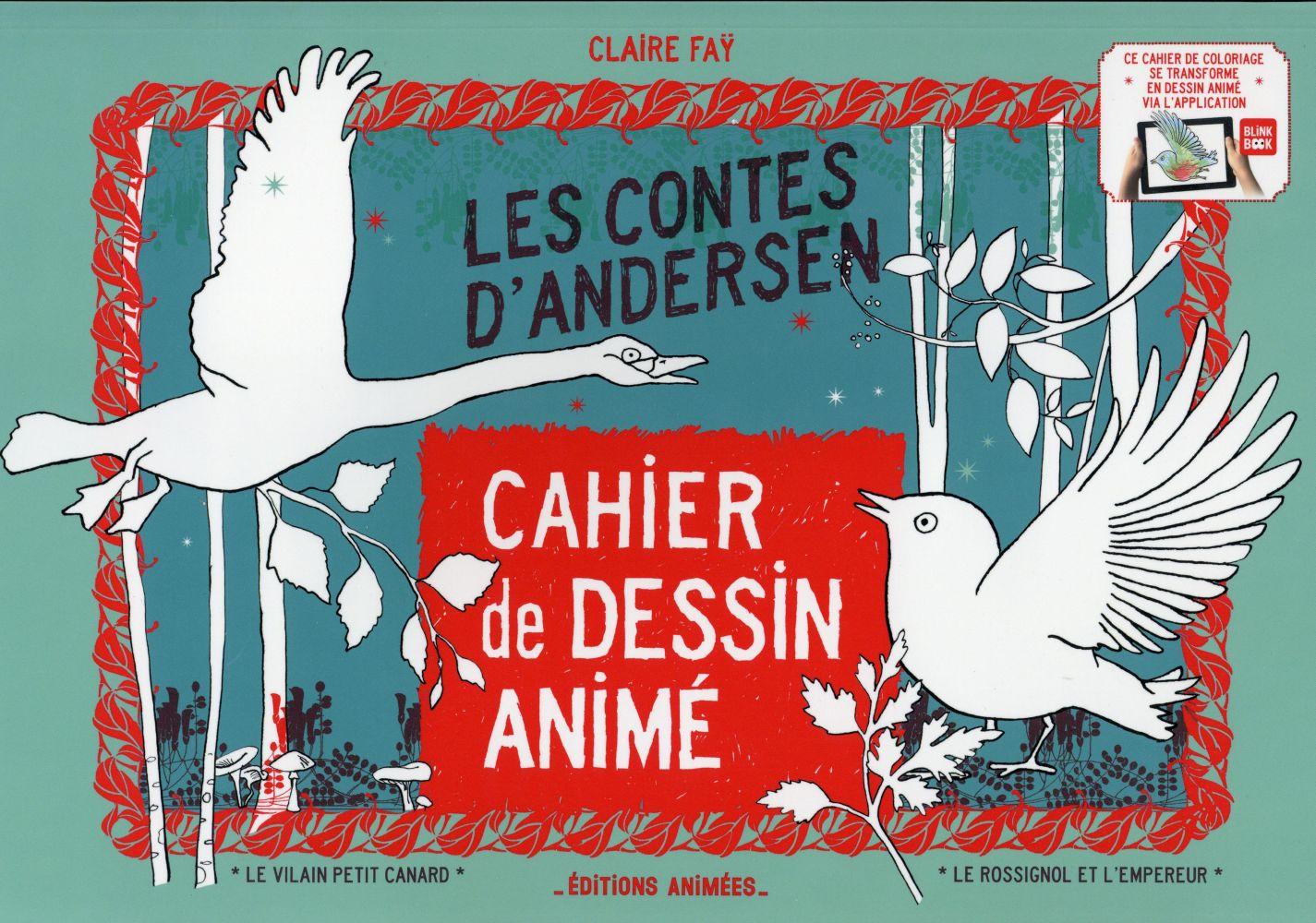 CAHIER DE DESSIN ANIME LES CONTES D'ANDERSEN