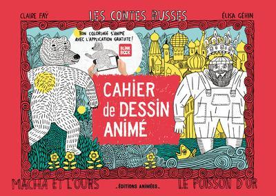 CAHIER DE DESSIN ANIME - LES CONTES RUSSES