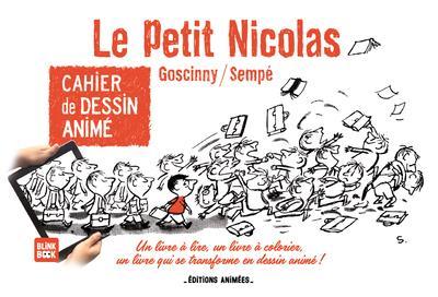 CAHIER DE DESSIN ANIME - LE PETIT NICOLAS - TOME 1 - VOL01