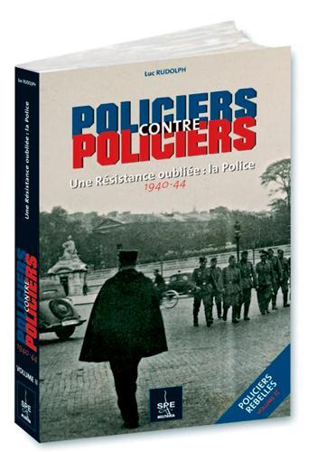 POLICIERS REBELLES T2:POLICIERS/POLICIER