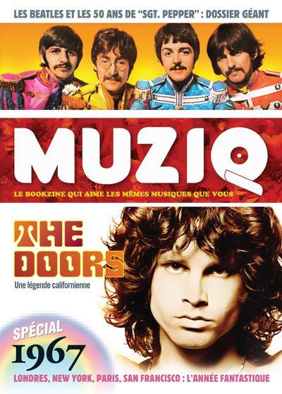 MUZIQ - NUMERO 7 LES DOORS ET LES BEATLES - SPECIAL 1967