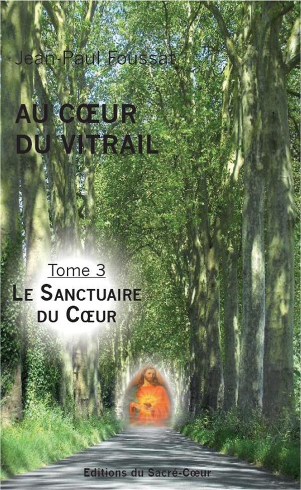 AU COEUR DU VITRAIL - TOME 3