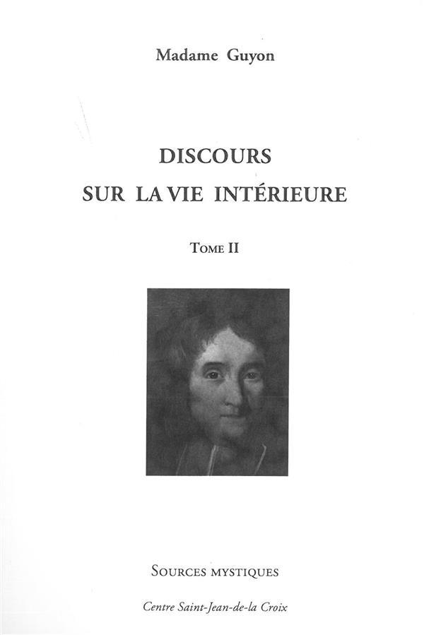 DISCOURS SUR LA VIE INTERIEURE TOME 2