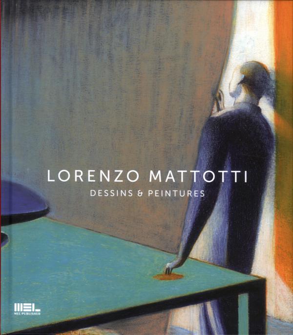 LORENZO MATTOTTI DESSINS ET PEINTURES