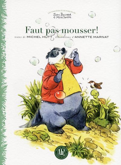 FAUT PAS MOUSSER !