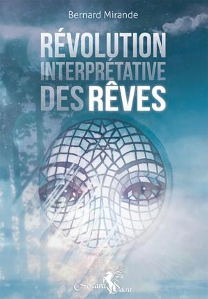 REVOLUTION INTERPRETATIVE DES REVES