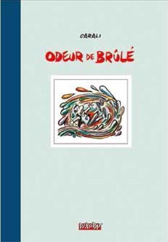 ODEUR DE BRULE