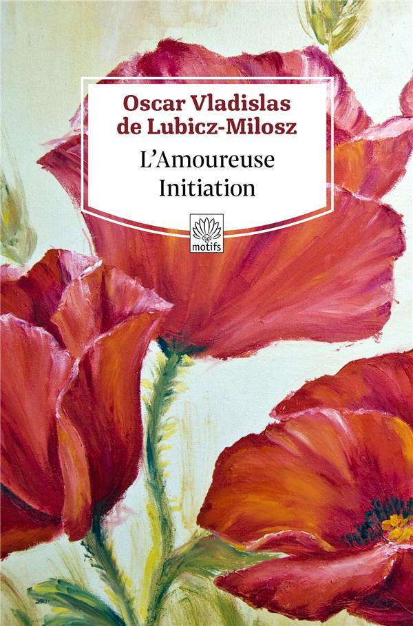 L'AMOUREUSE INITIATION
