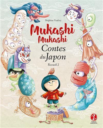 MUKASHI MUKASHI - CONTES DU JAPON RECUEIL 2