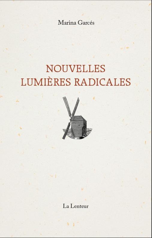 NOUVELLES LUMIERES RADICALES
