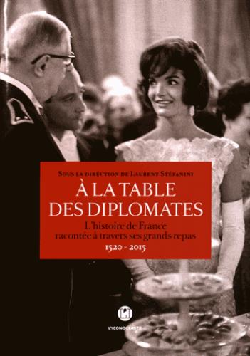A LA TABLE DES DIPLOMATES