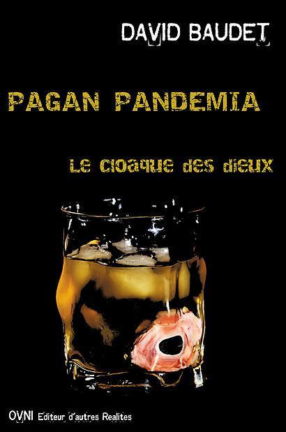 PAGAN PANDEMIA - LE CLOAQUE DES DIEUX