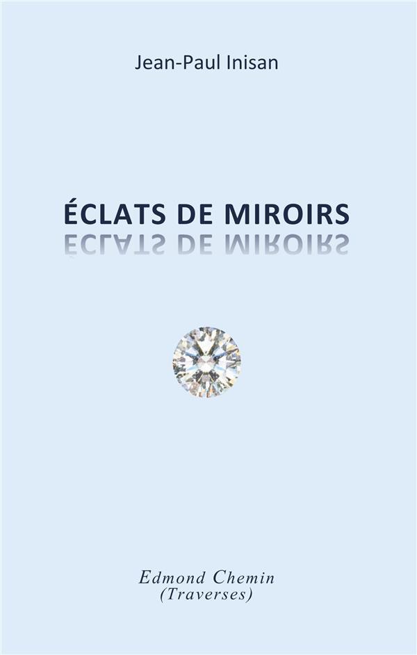 ECLATS DE MIROIRS