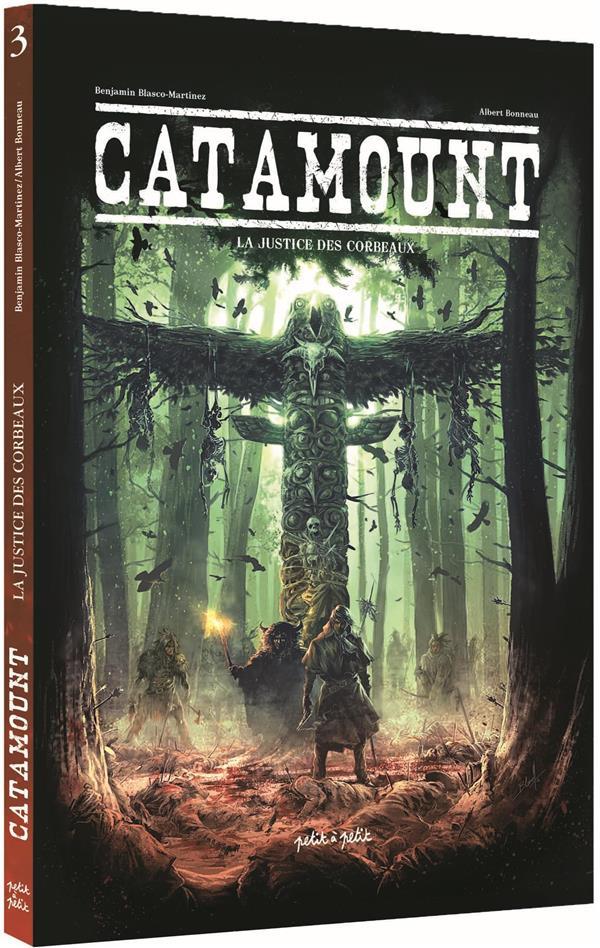 CATAMOUNT TOME 3-LA JUSTICE DES CORBEAUX