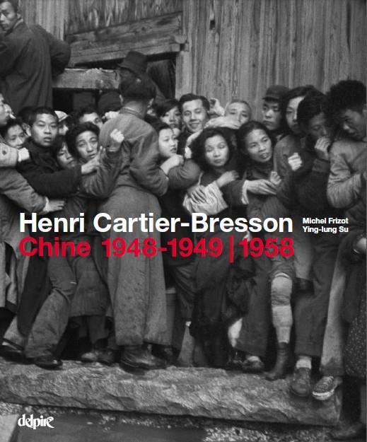 HENRI CARTIER-BRESSON : CHINE - 1948-1949 /1958