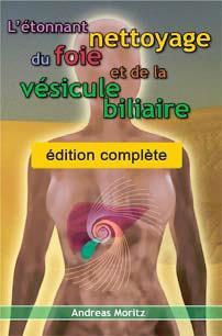 L'ETONNANT NETTOYAGE DU FOIE EDITION COMPLETE
