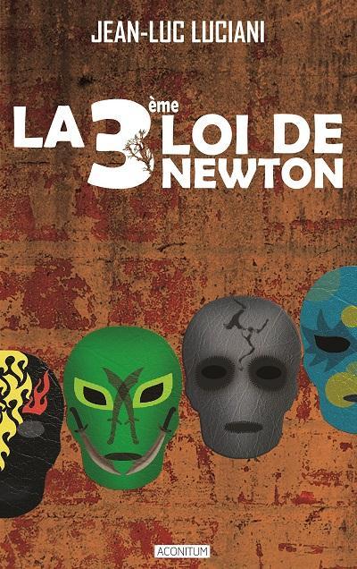 TROISIEME LOI DE NEWTON (LA)