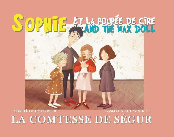 SOPHIE ET LA POUPEE DE CIRE / AND THE WAX DOLL