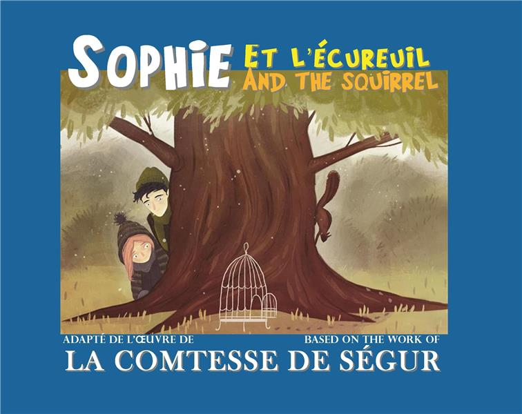 SOPHIE ET L'ECUREUIL / AND THE SQUIRREL