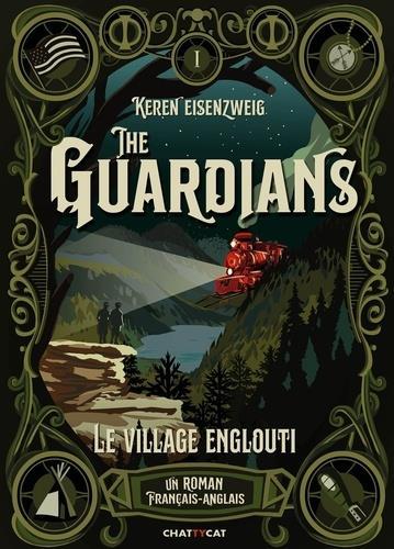 THE GUARDIANS : LE VILLAGE ENGLOUTI