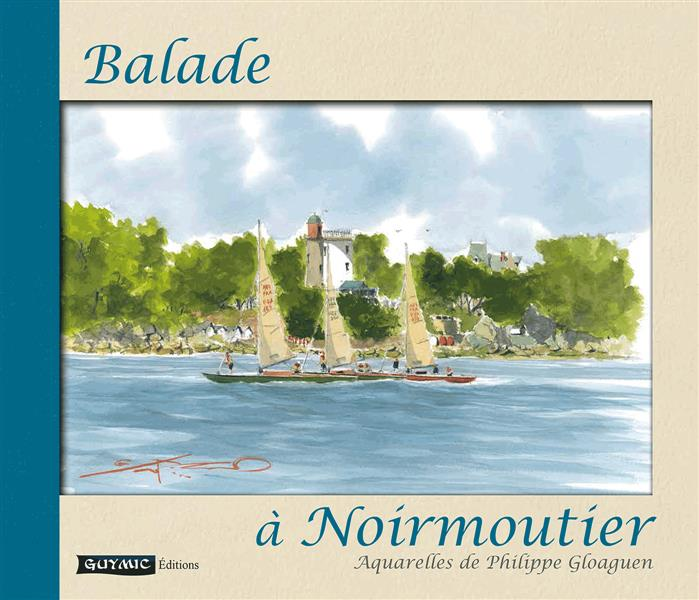 BALADE A NOIRMOUTIER. CARNET D'AQUARELLES