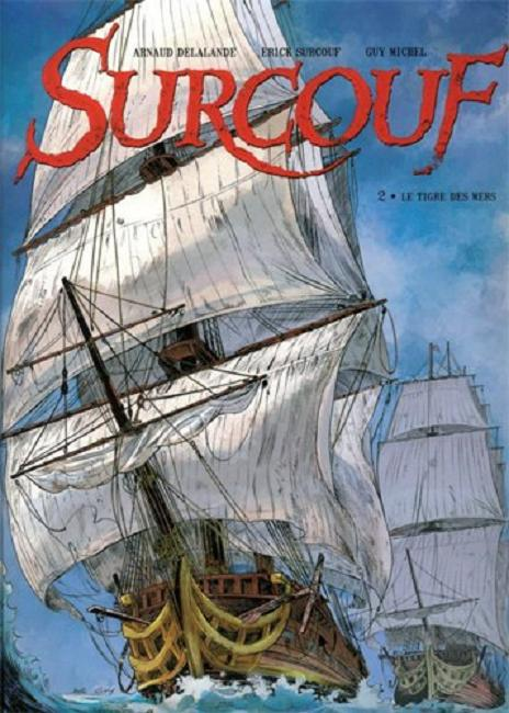SURCOUF - LE TIGRE DES MERS (TOME 2)