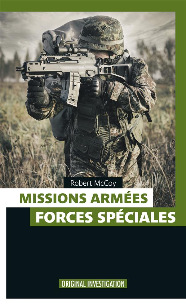 MISSIONS ARMEES - FORCES SPECIALES