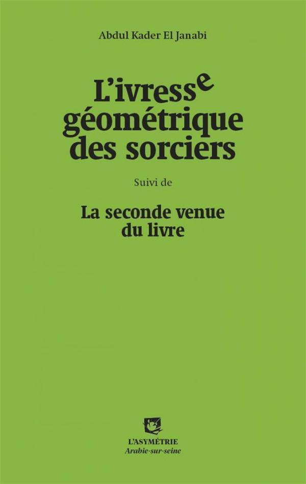 IVRESSE GEOMETRIQUE DES SORCIERS (L')