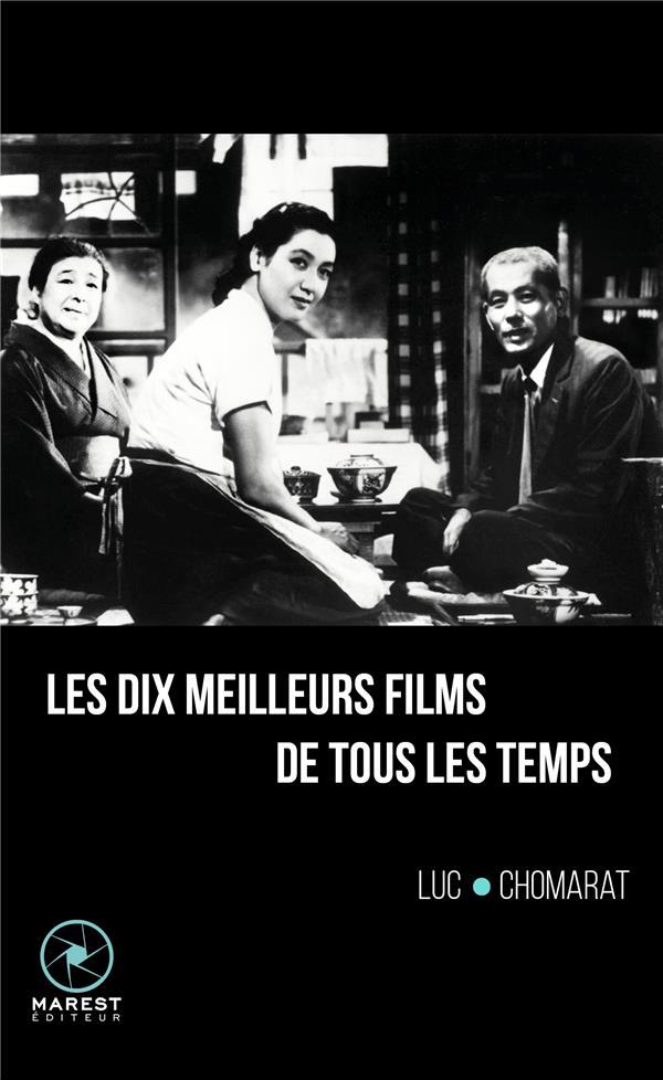 LES DIX MEILLEURS FILMS DE TOUS LES TEMPS
