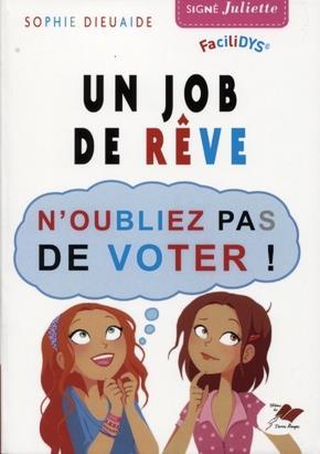 UN JOB DE REVE - N OUBLIEZ PAS DE VOTER