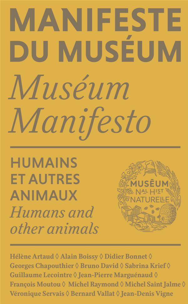 MANIFESTE DU MUSEUM - HUMAINS ET AUTRES ANIMAUX