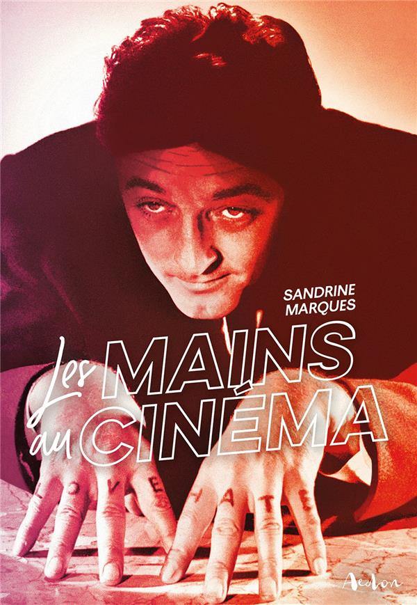 LES MAINS AU CINEMA