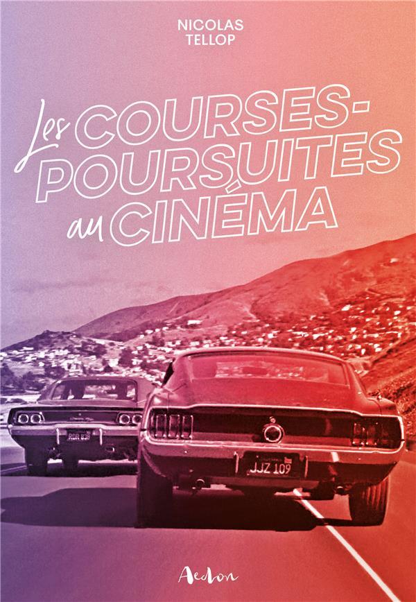 LES COURSES POURSUITES (AU CINEMA)