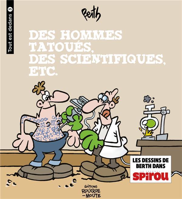 DES HOMMES TATOUES, DES SCIENTIFIQUES ETC.