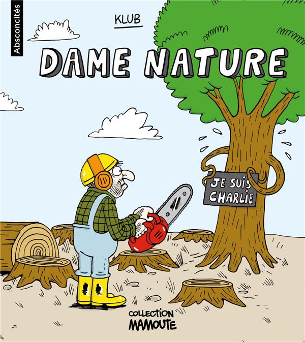 ABSCONCITES N 3 - DAME NATURE