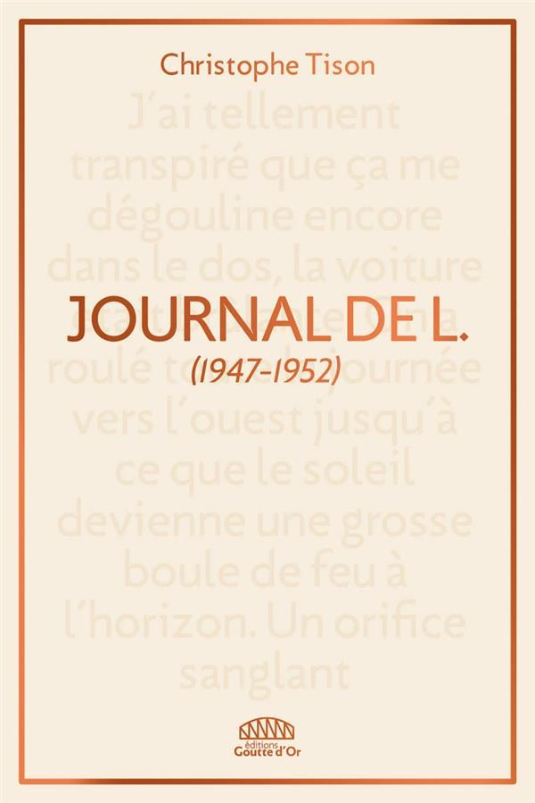 JOURNAL DE L. - (EXTRAITS 1947-1952)