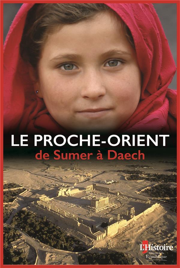 LE PROCHE ORIENT DE SUMER A DAECH