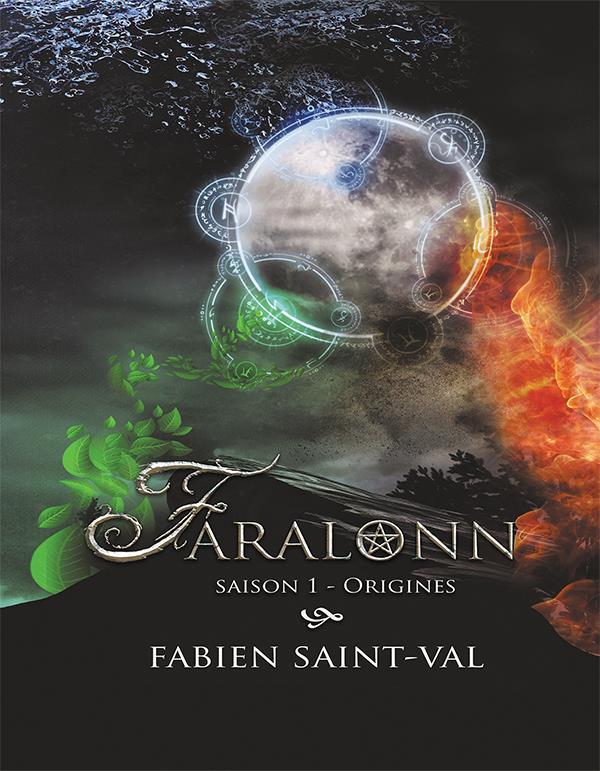 FARALONN SAISON 1 - ORIGINES