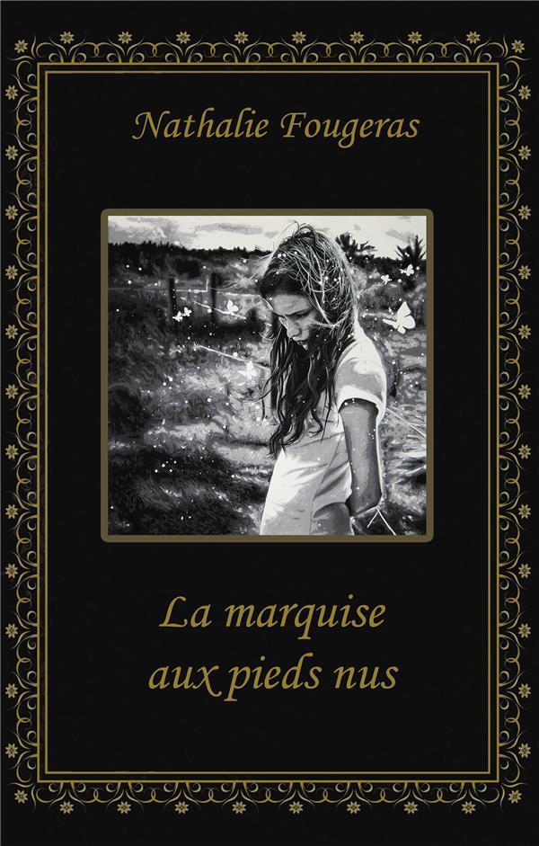 LA MARQUISE AUX PIEDS NUS