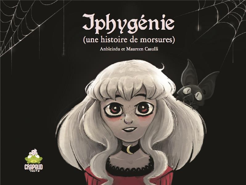 IPHYGENIE UNE HISTOIRE DE MORSURES