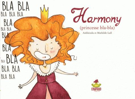 HARMONY (PRINCESSE BLA-BLA)