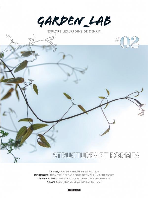 GARDEN_LAB #02 - STRUCTURES ET FORMES