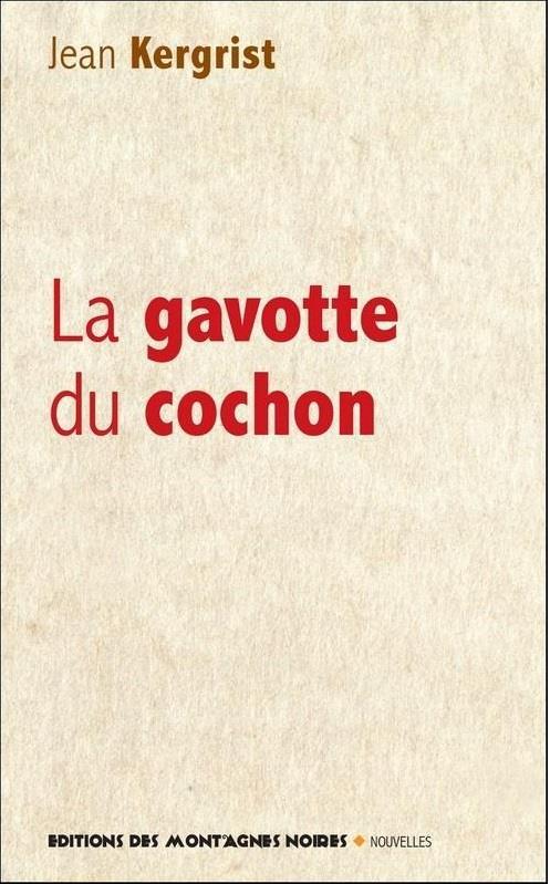 LA GAVOTTE DU COCHON (VERSION 2018)