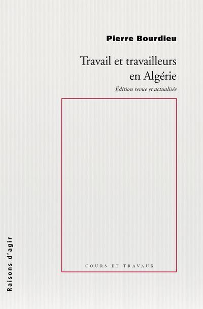 TRAVAIL ET TRAVAILLEURS EN ALGERIE