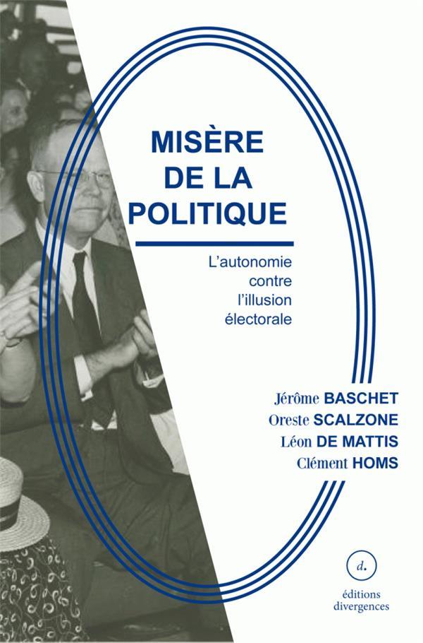 MISERE DE LA POLITIQUE