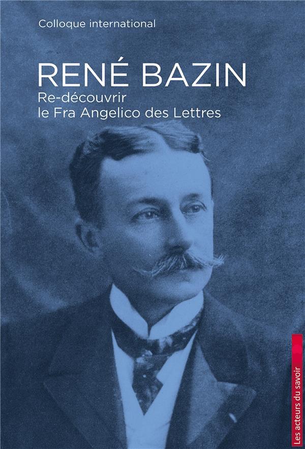 RENE BAZIN  RE-DECOUVRIR