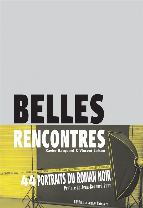 BELLES RENCONTRES - 44 PORTRAITS PHOTOGRAPHIQUES / 44 FIGURE