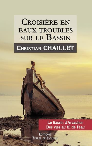 CROISIERE EN EAUX TROUBLES SUR LE BASSIN