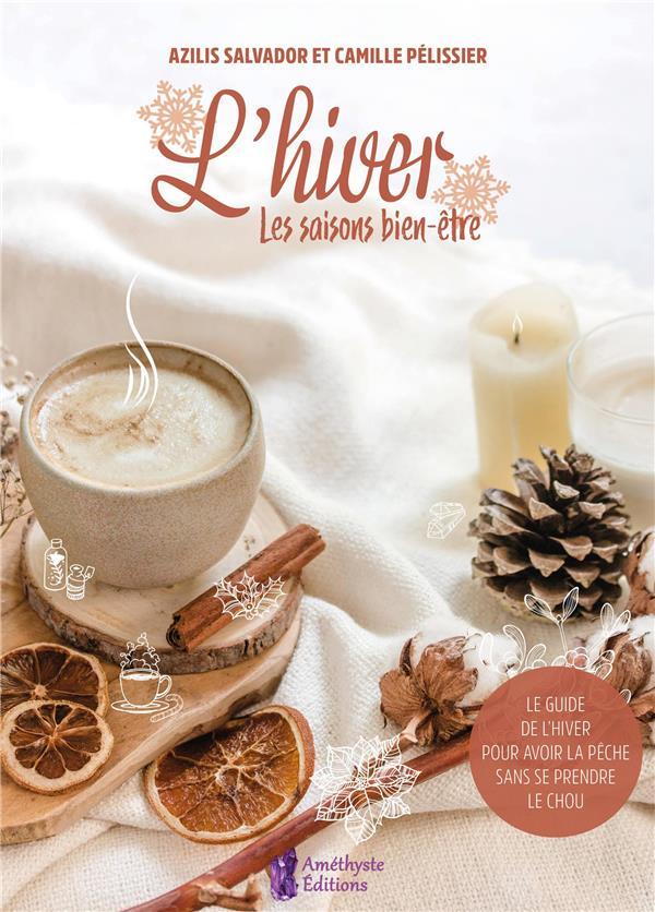 L'HIVER - LES SAISONS BIEN-ETRE