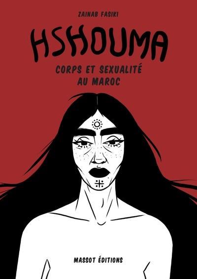 HSHOUMA - CORPS ET SEXUALITE AU MAROC